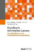 Cover-Bild zu Handbuch informelles Lernen (eBook) von Harring, Marius (Hrsg.)