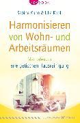 Cover-Bild zu Harmonisieren von Wohn- und Arbeitsräumen (eBook) von Kühn, Sabine