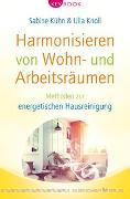 Cover-Bild zu Harmonisieren von Wohn- und Arbeitsräumen von Kühn, Sabine