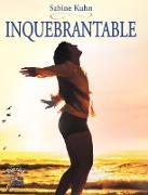 Cover-Bild zu Inquebrantable (eBook) von Kuhn Ardt, Sabine Inge