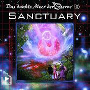 Cover-Bild zu Das dunkle Meer der Sterne 6 - Sanctuary (Audio Download) von Rahlmeyer, Dane