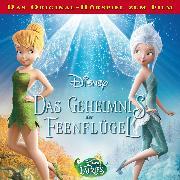 Cover-Bild zu Disney - Tinkerbell 4 - Das Geheimnis der Feenflügel (Audio Download) von Bingenheimer, Gabriele