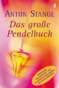Cover-Bild zu Das grosse Pendelbuch von Stangl, Anton