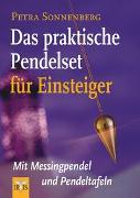 Cover-Bild zu Das praktische Pendelset für Einsteiger von Sonnenberg, Petra