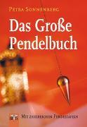 Cover-Bild zu Das Grosse Pendelbuch von Sonnenberg, Petra