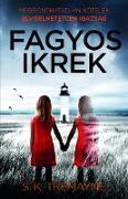 Cover-Bild zu Fagyos ikrek (eBook) von Tremayne, S. K.