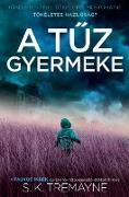 Cover-Bild zu A tuz gyermeke (eBook) von Tremayne, S. K.