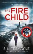 Cover-Bild zu The Fire Child von Tremayne, S. K.