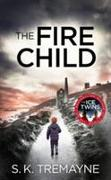 Cover-Bild zu Fire Child von Tremayne, S. K.