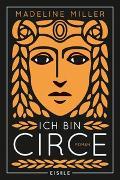 Cover-Bild zu Ich bin Circe von Miller, Madeline