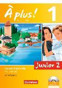 Cover-Bild zu A plus! 1. Junior 2. Carnet d'activités. Lehrerfassung von Gregor, Gertraud