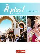 Cover-Bild zu À plus! Nouvelle édition. Charnières. Schülerbuch geb. von Gregor, Gertraud