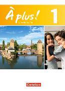 Cover-Bild zu À plus! 1. Neubearbeitung. Schülerbuch von Blume, Otto-Michael