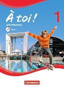 Cover-Bild zu À toi! 1. Schülerbuch - Lehrerfassung von Gregor, Gertraud