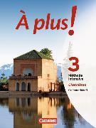 Cover-Bild zu À plus! 3. Méthode intensive Charnières. Grammatikheft von Gregor, Gertraud
