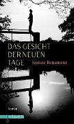Cover-Bild zu Das Gesicht der neuen Tage von Benameur, Jeanne
