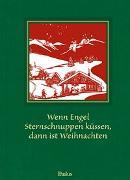 Cover-Bild zu Fuchs, Joe (Hrsg.): Wenn Engel Sternschnuppen küssen, dann ist Weihnachten