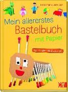 Cover-Bild zu Mein allererstes Bastelbuch mit Papier von Danner, Eva