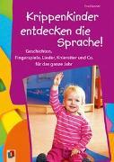 Cover-Bild zu Krippenkinder entdecken die Sprache von Danner, Eva