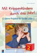Cover-Bild zu Mit Krippenkindern durch das Jahr! Band 2 von Danner, Eva