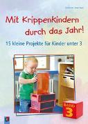Cover-Bild zu Mit Krippenkindern durch das Jahr! Band 3 von Danner, Eva