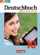 Cover-Bild zu Deutschbuch 10. Schuljahr. Differenzierende Ausgabe. Schülerbuch von Chatzistamatiou, Julie