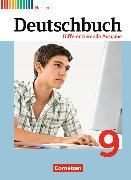 Cover-Bild zu Deutschbuch 9. Schuljahr. Differenzierende Ausgabe. Schülerbuch. HE von Chatzistamatiou, Julie