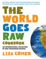 Cover-Bild zu The World Goes Raw Cookbook: An International Collection of Raw Vegetarian Recipes von Mann, Lisa