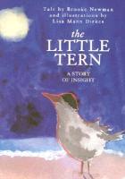 Cover-Bild zu The Little Tern: A Story of Insight von Newman, Brooke