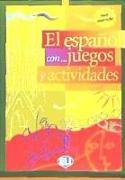 Cover-Bild zu Volumen 3: El español con... juegos y actividades