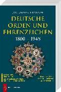Cover-Bild zu Nimmergut, Jörg: Deutsche Orden und Ehrenzeichen 1800 - 1945