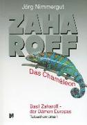 Cover-Bild zu Nimmergut, Jörg: Zaharoff - Das Chamäleon