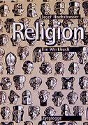 Cover-Bild zu Hochstrasser, Josef: Religion