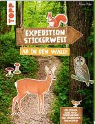 Cover-Bild zu frechverlag: Expedition Stickerwelt - Ab in den Wald!