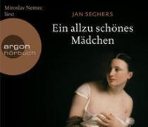 Cover-Bild zu Seghers, Jan: Ein allzu schönes Mädchen
