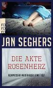 Cover-Bild zu Seghers, Jan: Die Akte Rosenherz