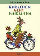 Cover-Bild zu Berner, Rotraut Susanne: Karlchen geht einkaufen