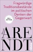 Cover-Bild zu Arendt, Hannah: Fragwürdige Traditionsbestände im politischen Denken der Gegenwart (eBook)