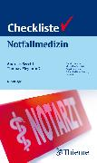 Cover-Bild zu Checkliste Notfallmedizin (eBook) von Secchi, Andreas