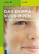 Cover-Bild zu Das Derma-Kurs-Buch (eBook) von Sterry, Wolfram (Hrsg.)