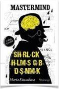 Cover-Bild zu Mastermind - Sherlock Holmes Gibi Düsünmek von Konnikova, Maria