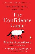 Cover-Bild zu The Confidence Game (eBook) von Konnikova, Maria