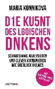 Cover-Bild zu Die Kunst des logischen Denkens (eBook) von Konnikova, Maria