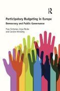 Cover-Bild zu Sintomer, Yves: Participatory Budgeting in Europe (eBook)