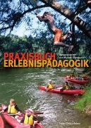 Cover-Bild zu Praxisbuch Erlebnispädagogik von Birnthaler, Michael (Hrsg.)