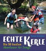 Cover-Bild zu Echte Kerle von Birnthaler, Michael
