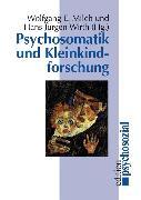 Cover-Bild zu Psychosomatik und Kleinkindforschung (eBook) von Wirth, Hans-Jürgen