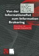Cover-Bild zu Von der Informationsflut zum Information Brokering (eBook) von Bischoff, Rainer