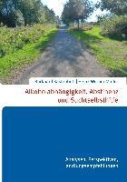 Cover-Bild zu Alkoholabhängigkeit, Abstinenz und Suchtselbsthilfe (eBook) von Burkhard Kastenbutt, Heinz-Werner Müller