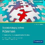 Cover-Bild zu Sozialpädagogisches Können (Audio Download) von Müller, Burkhard
